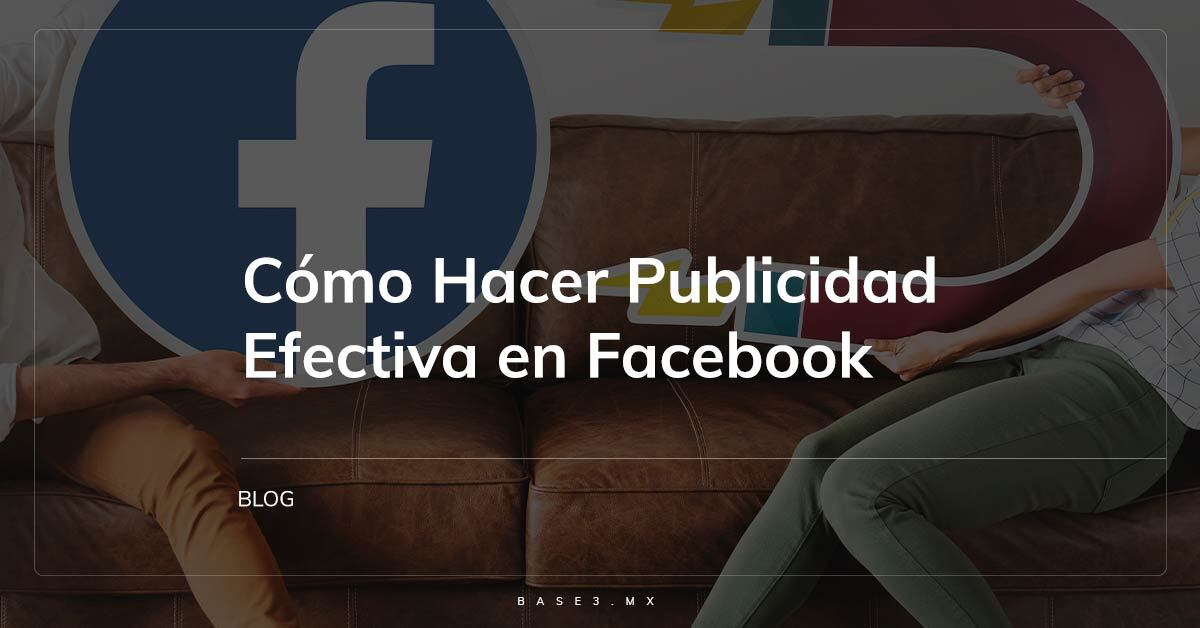 como-hacer-publicidad-efectiva-en-facebook