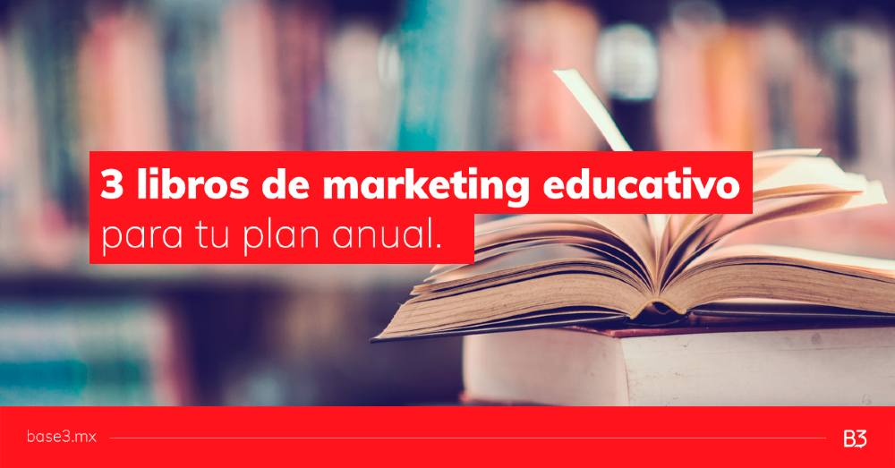 3-libros-de-marketing-educativo-para-tu-plan-anual