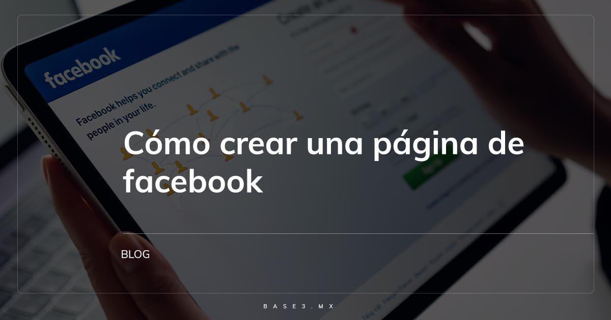 como-crear-una-pagina-de-facebook